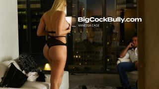 Vanessa Cage - Big Cock Bully