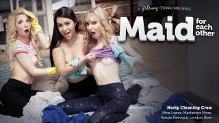 Alina Lopez, Kenzie Reeves, Mackenzie Moss - Maid For Each Other: Nasty Cleaning Crew