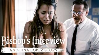 Alina Lopez -  Bishop's Interview: An Alina Lopez Story