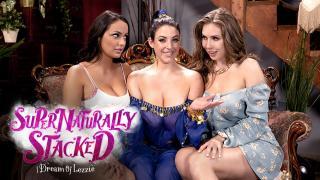 Angela White, Lena Paul, Sofi Ryan - Supernaturally Stacked: I Dream Of Lezzie
