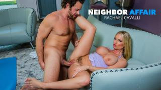 Rachael Cavalli - Neighbor Affair