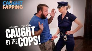 Natalia Starr - Caught By The Cops!