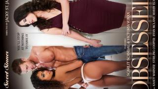Scarlit Scandal, Victoria Voxxx, Casey Warner - Obsessed
